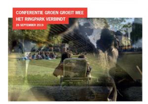 Conferentie Groen Groeit Mee: Het Ringpark Utrecht