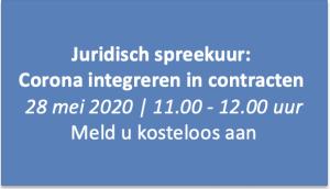 COVID-19 juridisch spreekuur: Corona integreren in nieuwe contracten